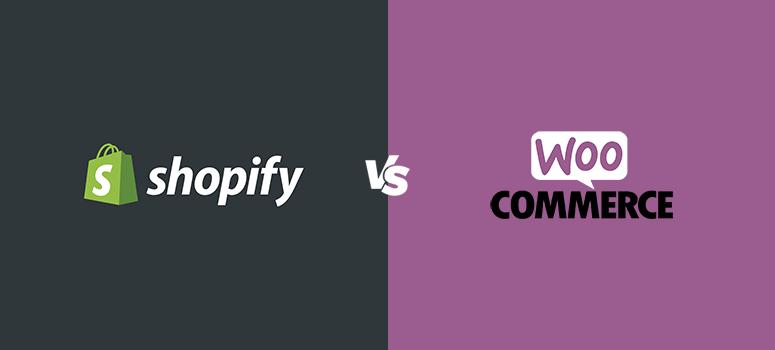 Shopify   WooCommerce